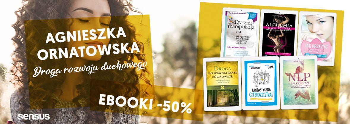 Promocja na ebooki Agnieszka Ornatowska [ebooki -50%]